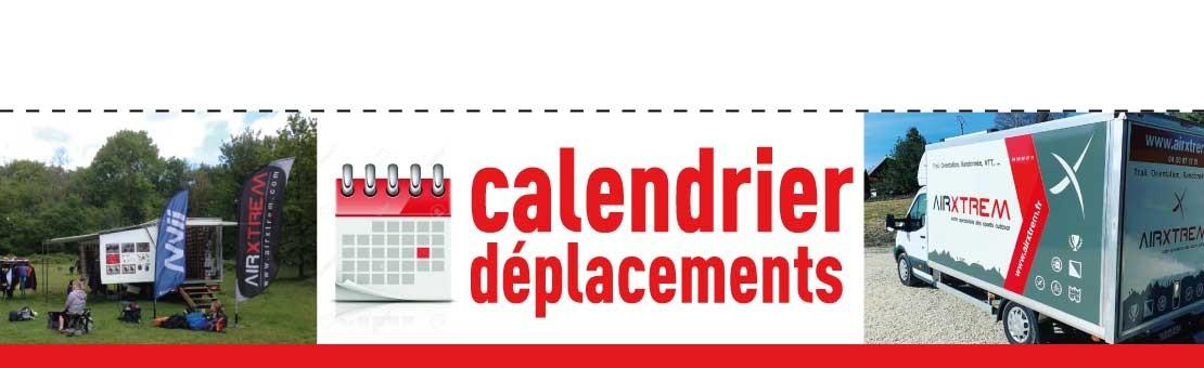 CALENDRIER DES DEPLACEMENTS